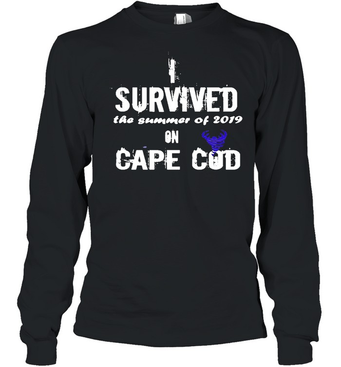 I Survived The Summer Of 2019 Cape Cod Tornado  Long Sleeved T-shirt