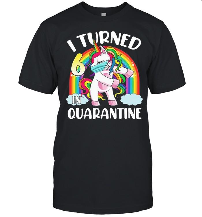 I Turned 6 In Quarantine Flossing Unicorn 6Th Birthday Shirt