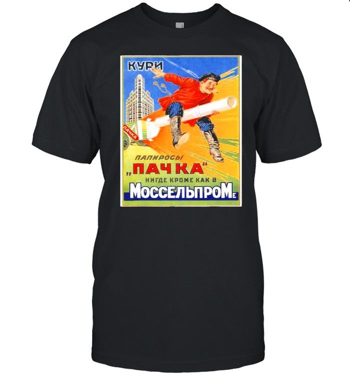 Unmatched Quality Only From Soviet State Factory In Moscow Shirt