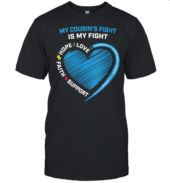 Womens We Wear Blue My Cousins Fight Is My Fight Autism Awareness shirt