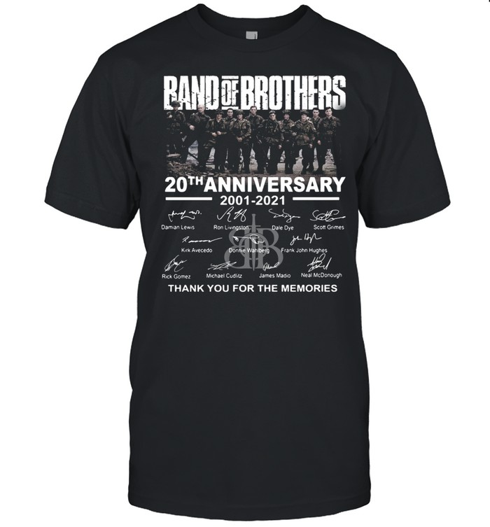 Band Of Brothers 20th Anniversary 2001 2021 Signatures Thank You For The Memories Shirt