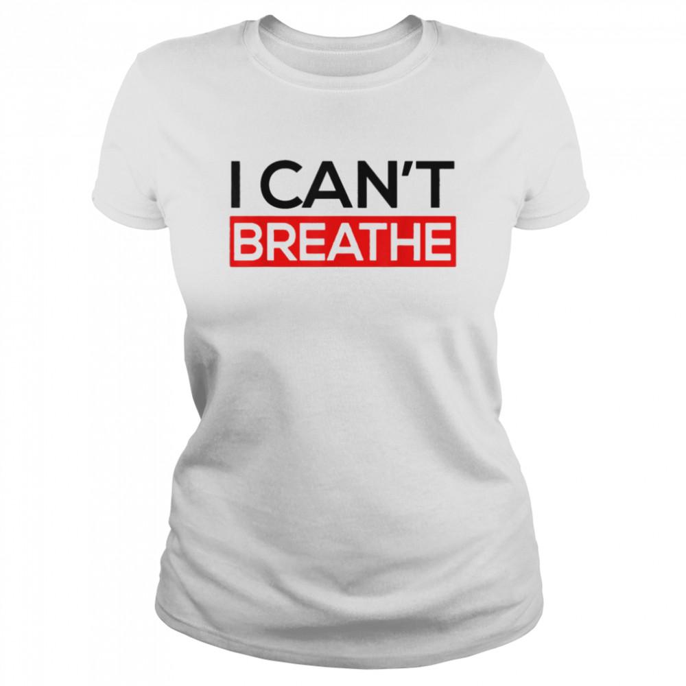 I Can T Breathe shirt Classic Women's T-shirt