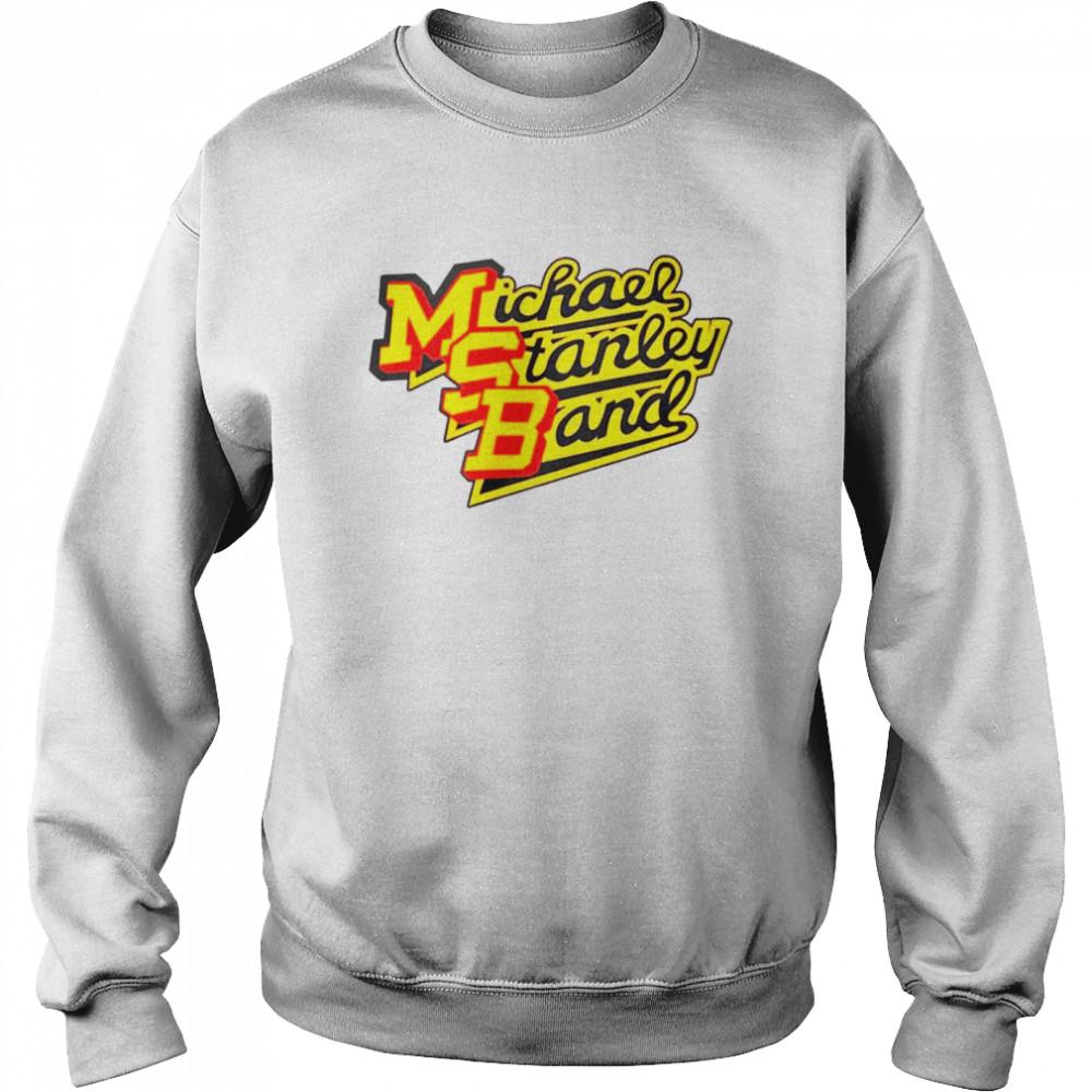 Msb Michael Stanley Band shirt Unisex Sweatshirt