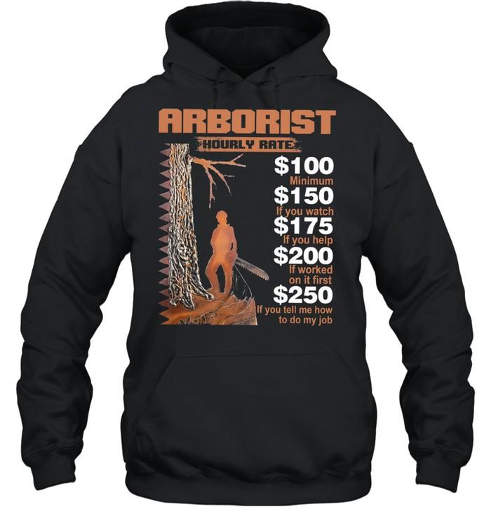 Arborist hourly rate shirt Unisex Hoodie