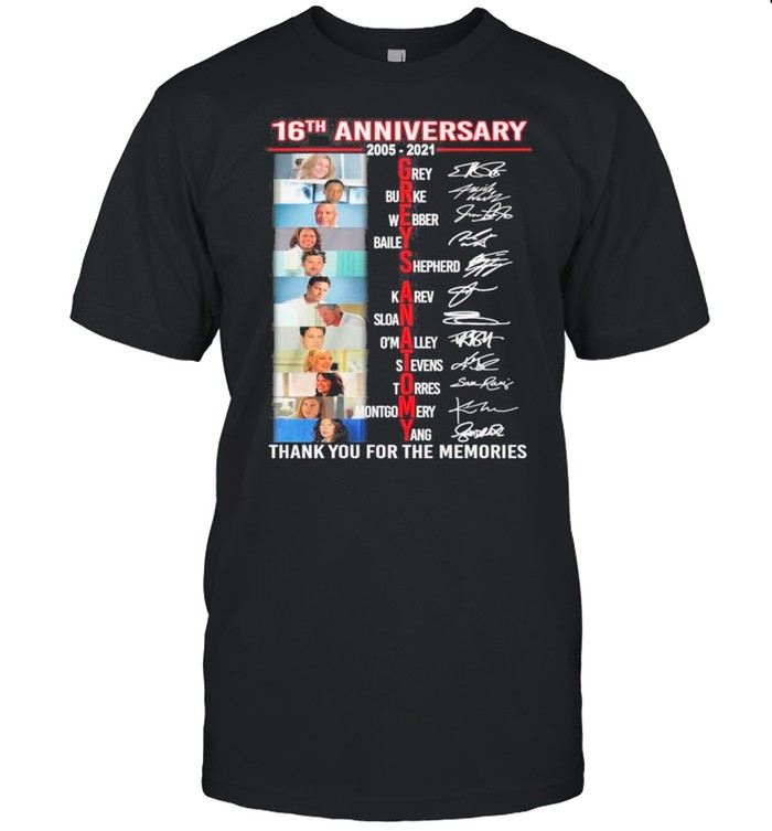 Grey's Anatomy Movie Name Characters With 16th Anniversary 2005 2021 Signatures Thank You For The Memories shirt