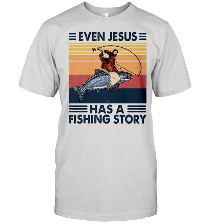 Retro Vintage Even Jesus Has A Fishing Story shirt Classic Men's T-shirt