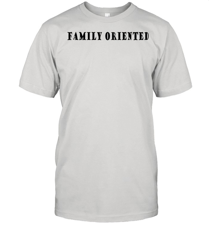 Family oriented shirt Classic Men's T-shirt