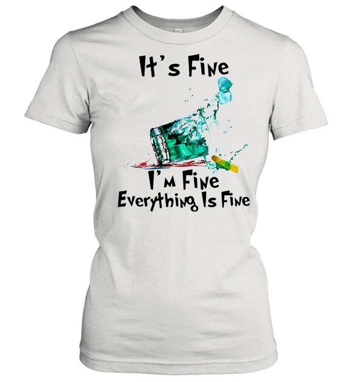 Its fine Im fine everything is fine shirt Classic Women's T-shirt