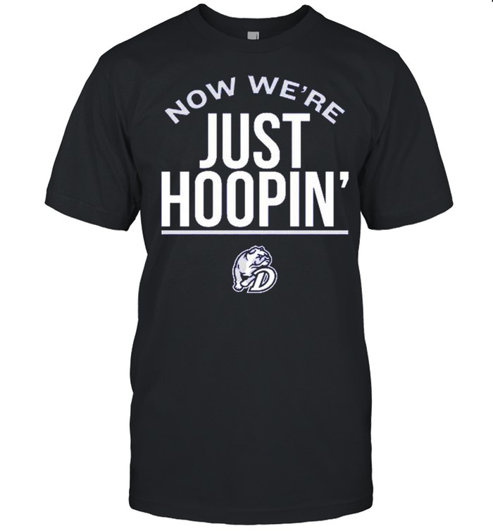 Now we're just hoopin' shirt