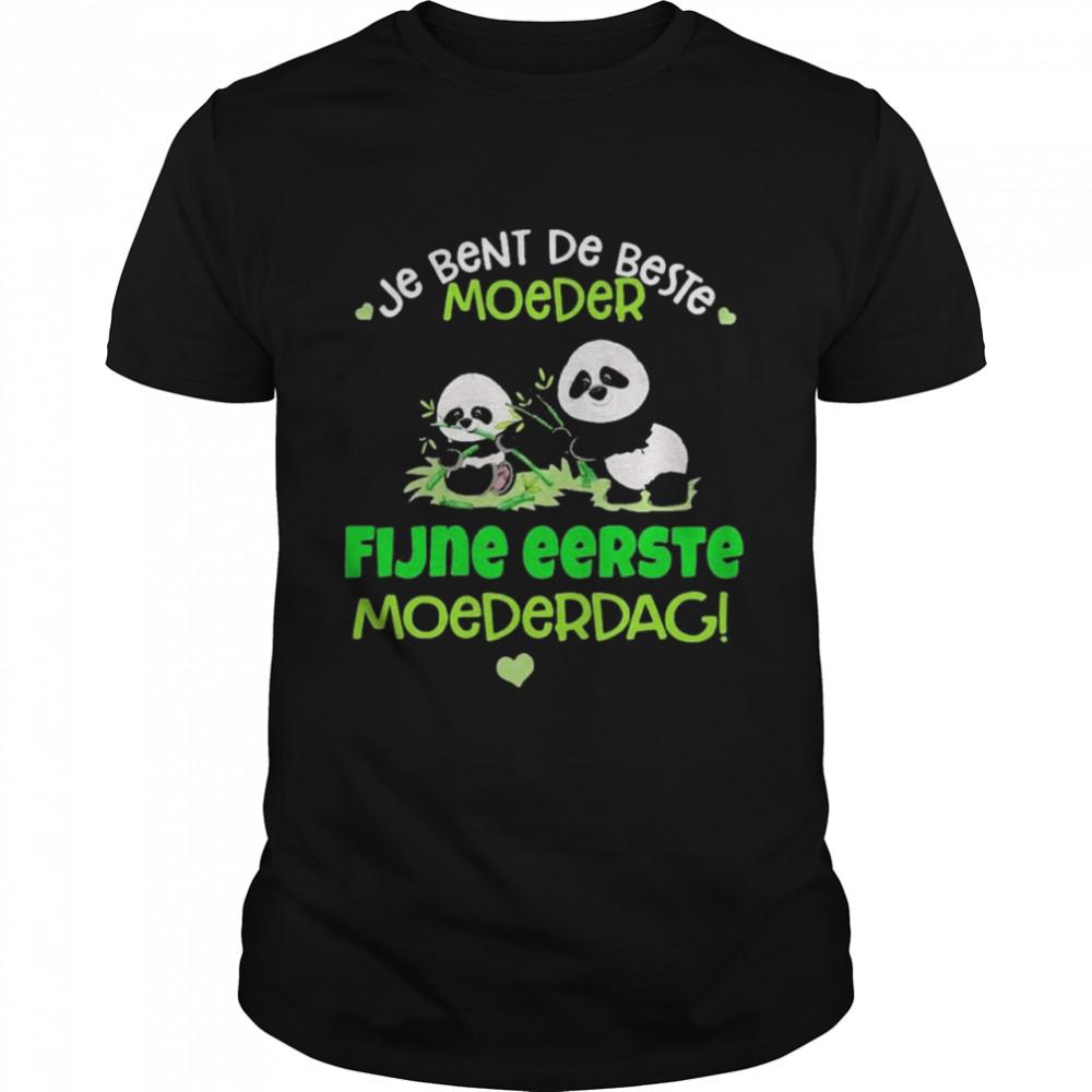Panda Je Bent De Beste Moeder Fijne Eerste Moederdag  Classic Men's T-shirt