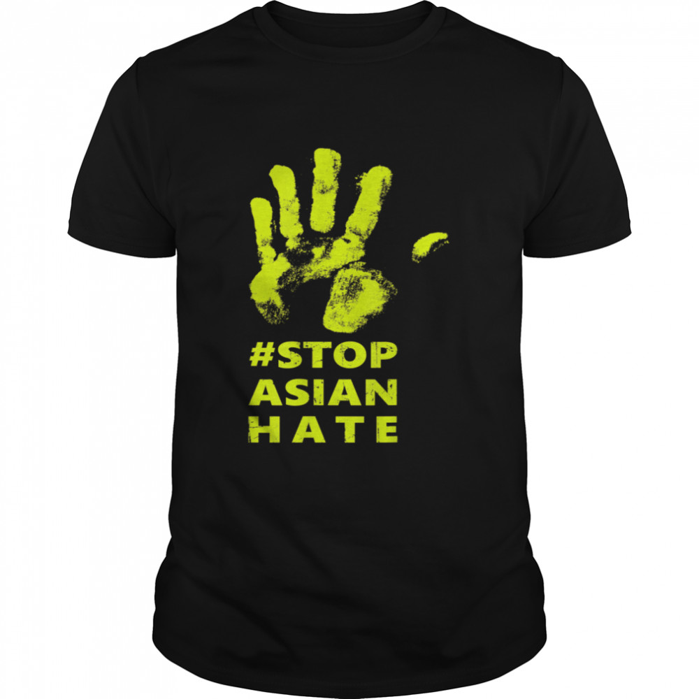 Stop Asian Hate Anti Asian Racism AAPI Awareness Hand Print  Classic Men's T-shirt