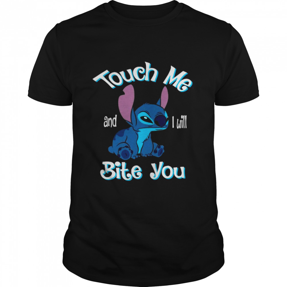 Baby Stitch Touch Me And I Will Bite You shirt
