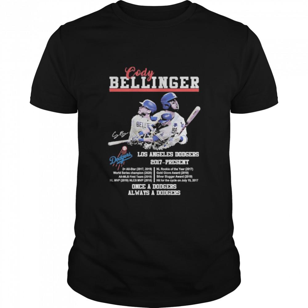 Cody Bellinger Los Angeles Dodgers 2017 Present Once A Dodgers Always A Dodgers  Classic Men's T-shirt