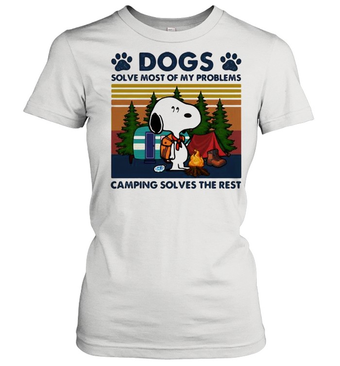 Dogs Solve Most Of My Problems Camping Solves The Rest Snoopy Vintage  Classic Women's T-shirt