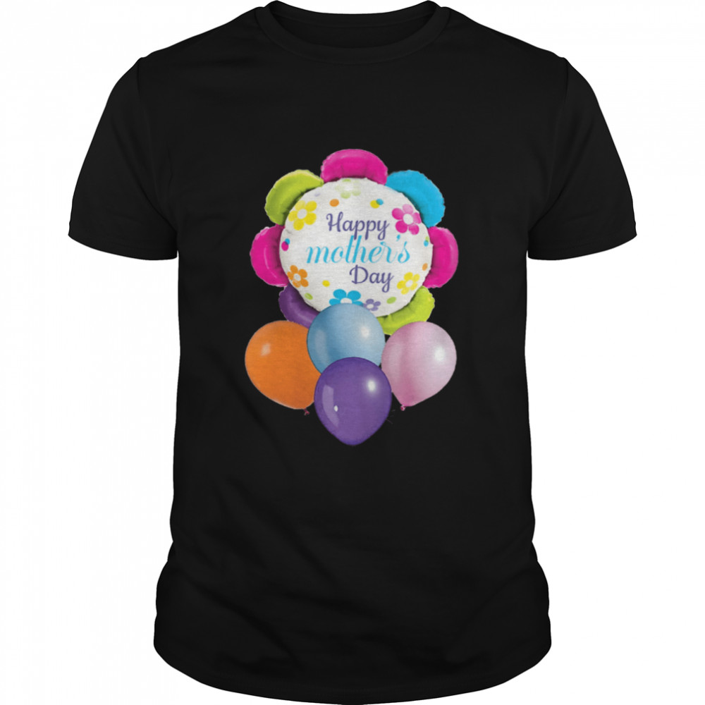 Happy Mother's Day Balloons Shirt