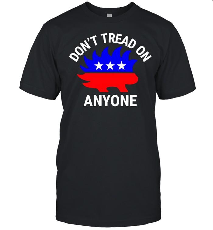 Libertarian Porcupine don't tread on anyone shirt