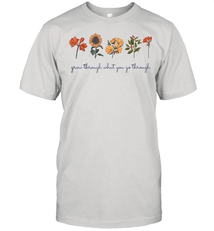 Grow Through What You Go Thru Vintage Wildflower Sunflower Shirt