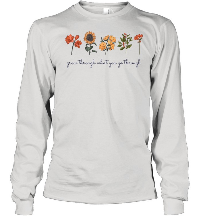 Grow Through What You Go Thru Vintage Wildflower Sunflower  Long Sleeved T-shirt