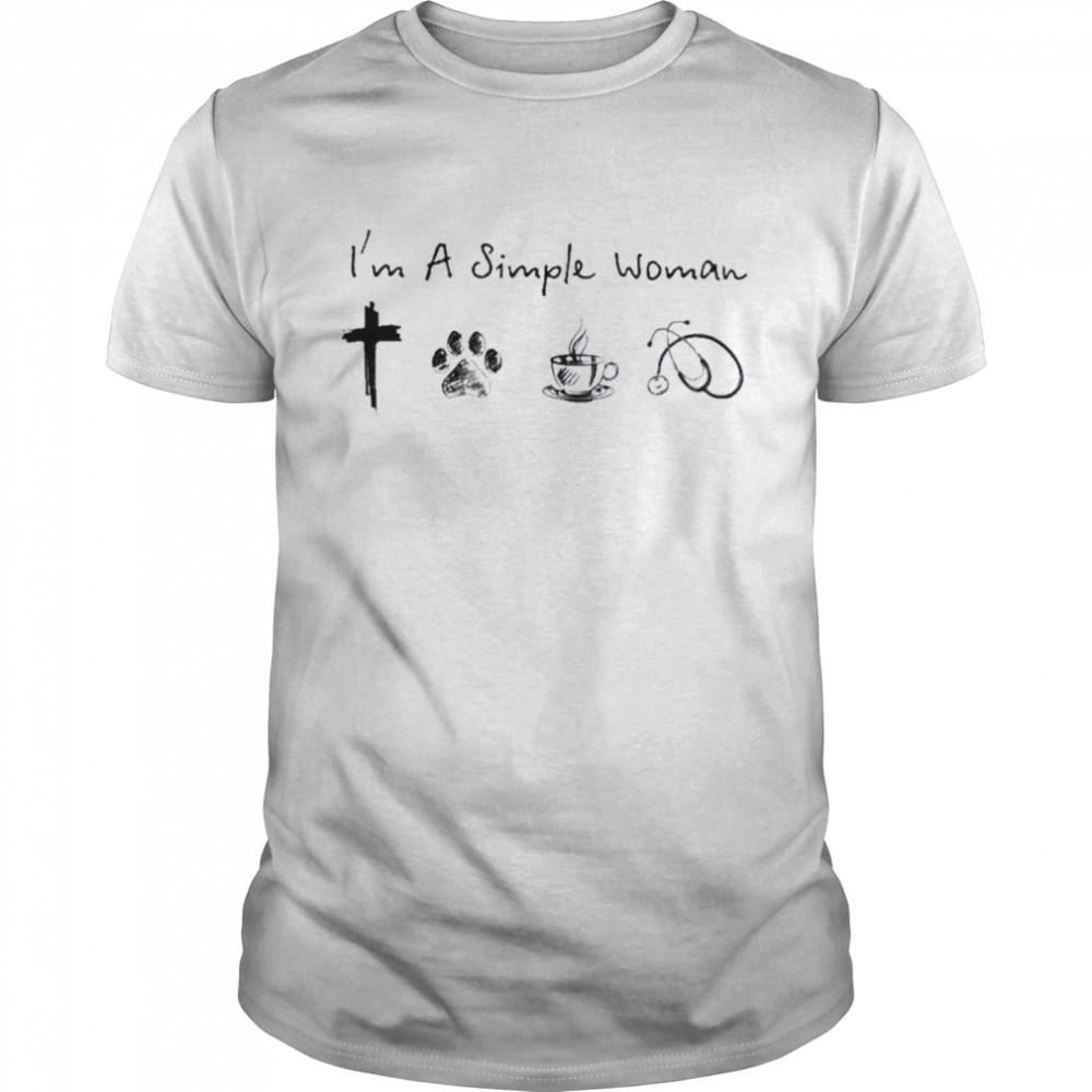 Im a simple woman i like jesus dogs coffee and stethoscope nurse shirt