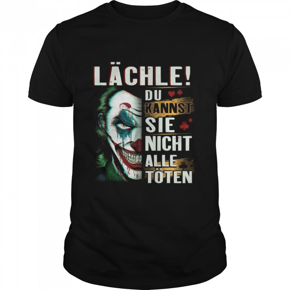 Lachle Du Kannst Sie Nicht Alle Toten shirt Classic Men's T-shirt