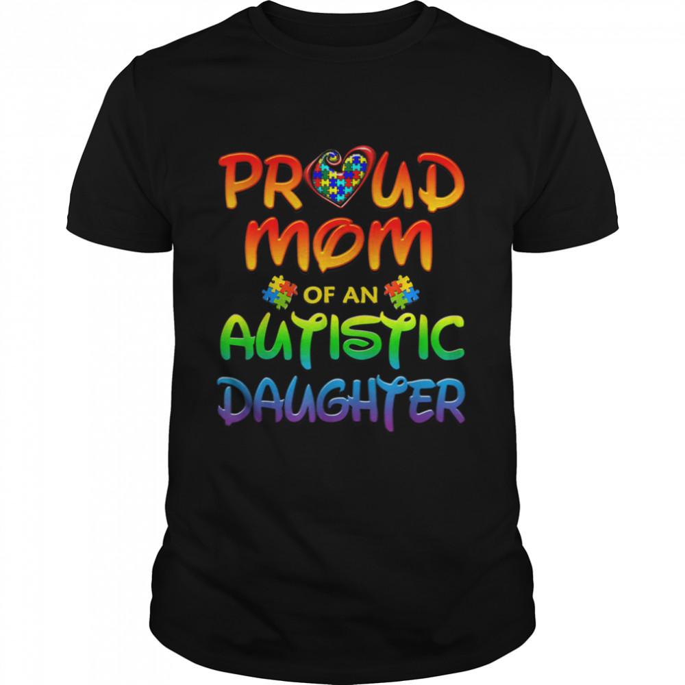 Proud Mom Autistic Daughter  Classic Men's T-shirt