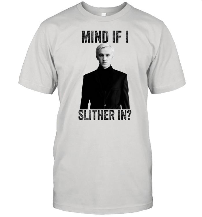 Tom Felton Mind If I Slither In shirt