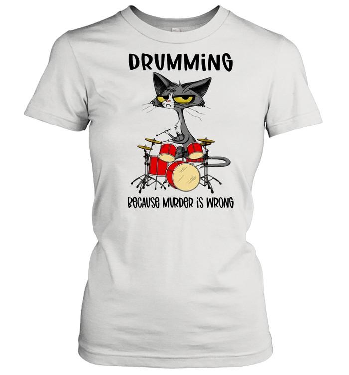 Drumming Because Murder Is Wrong Cat  Classic Women's T-shirt
