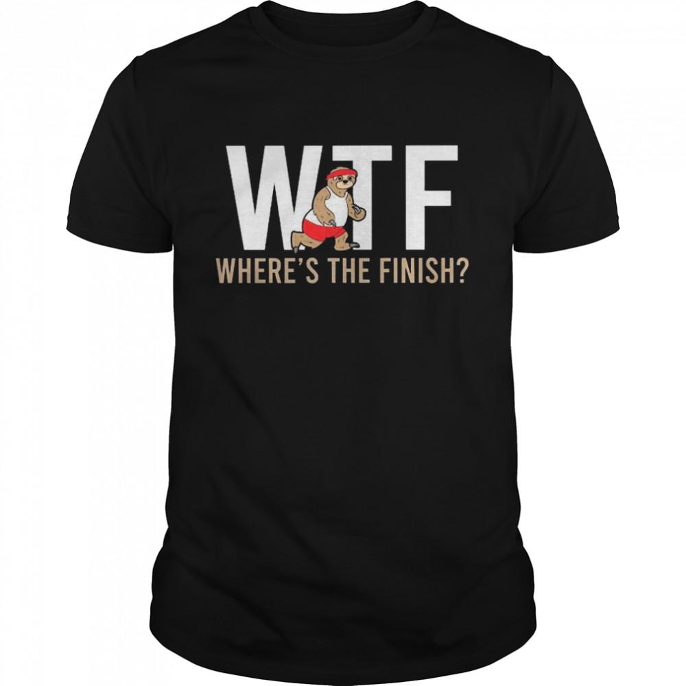 Sloth Wtf Wheres The Finish shirt Classic Men's T-shirt