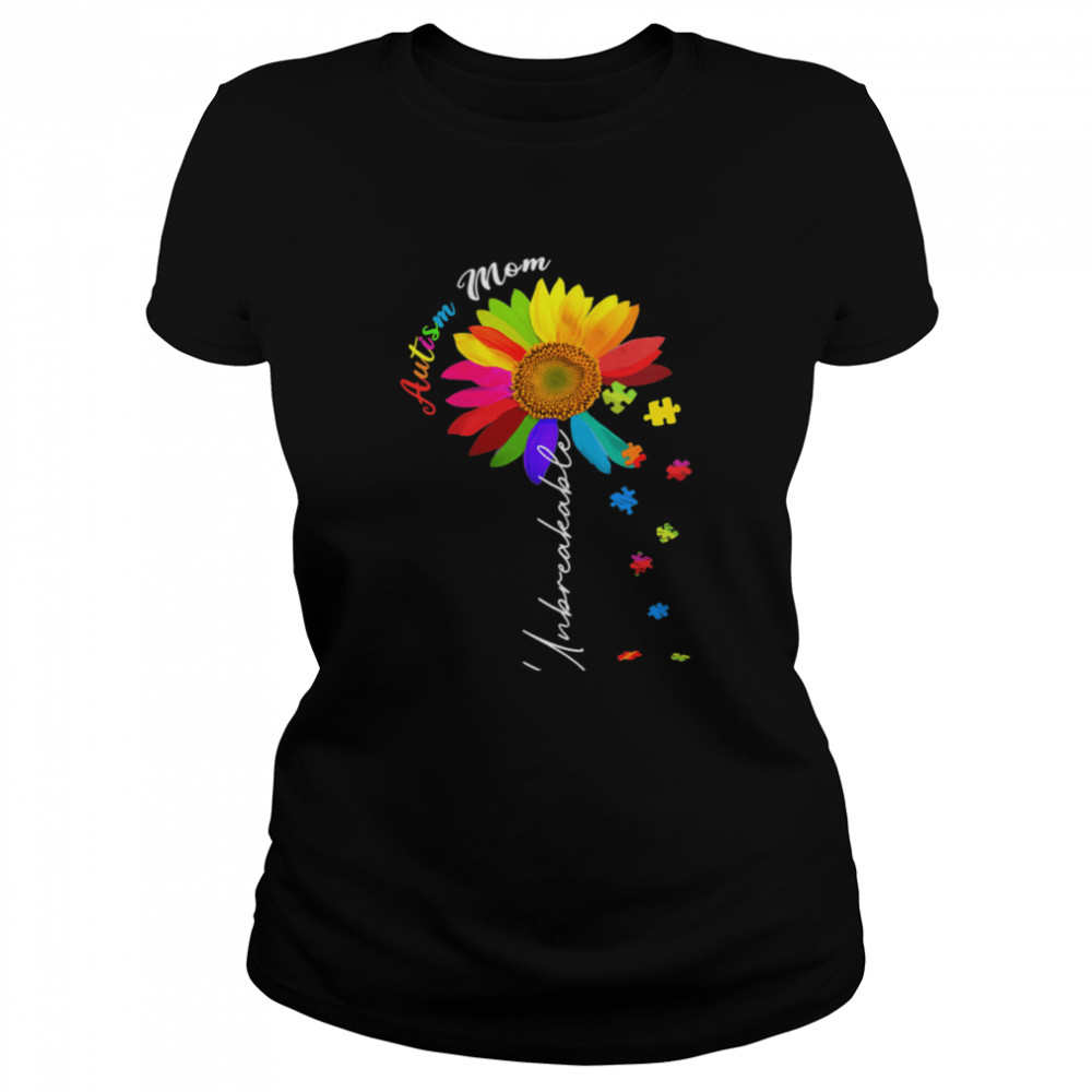 Autism Mom Unbreakable Autism Awareness Daisy Floral  Classic Women's T-shirt