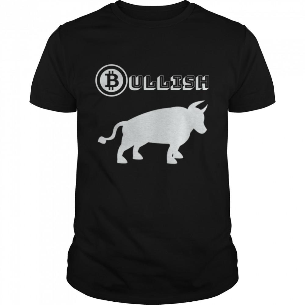 Bullish Bitcoin Cryptocurrency Crypto Coin Bull Market Money  Classic Men's T-shirt