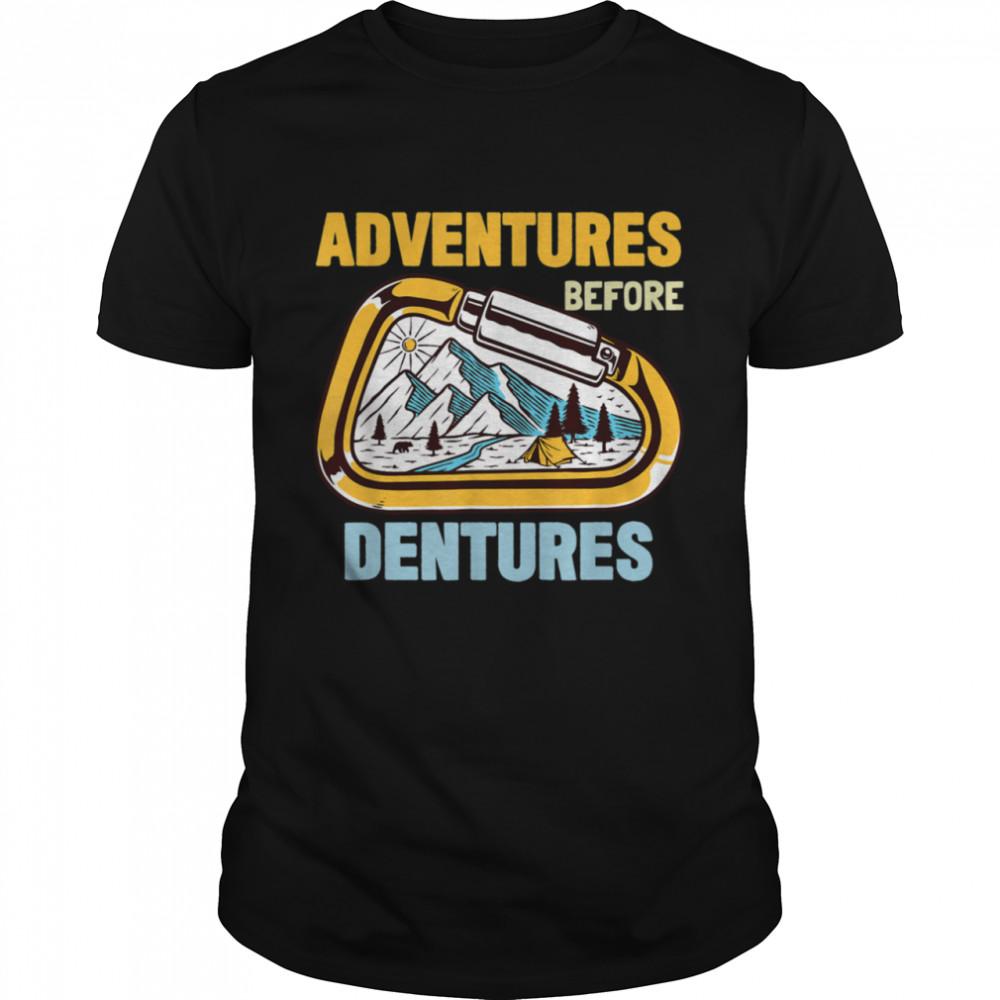 Climbing Hiking Adventures Before Dentures  Classic Men's T-shirt