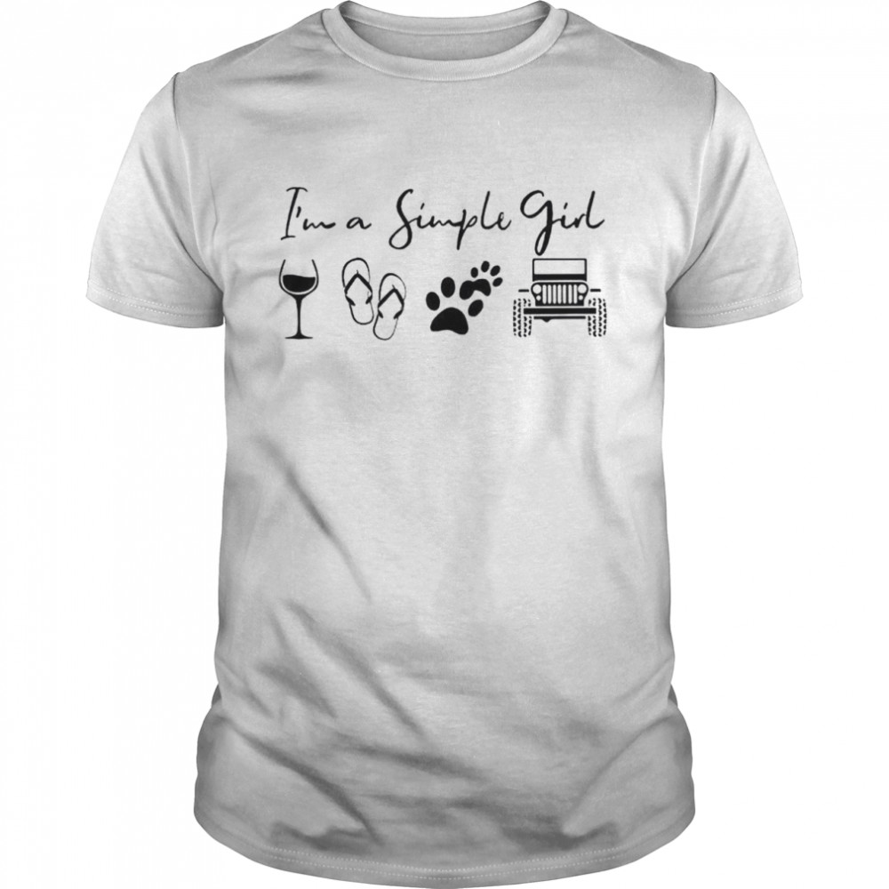 I'm a simple girl wine flip flop dog and jeep shirt