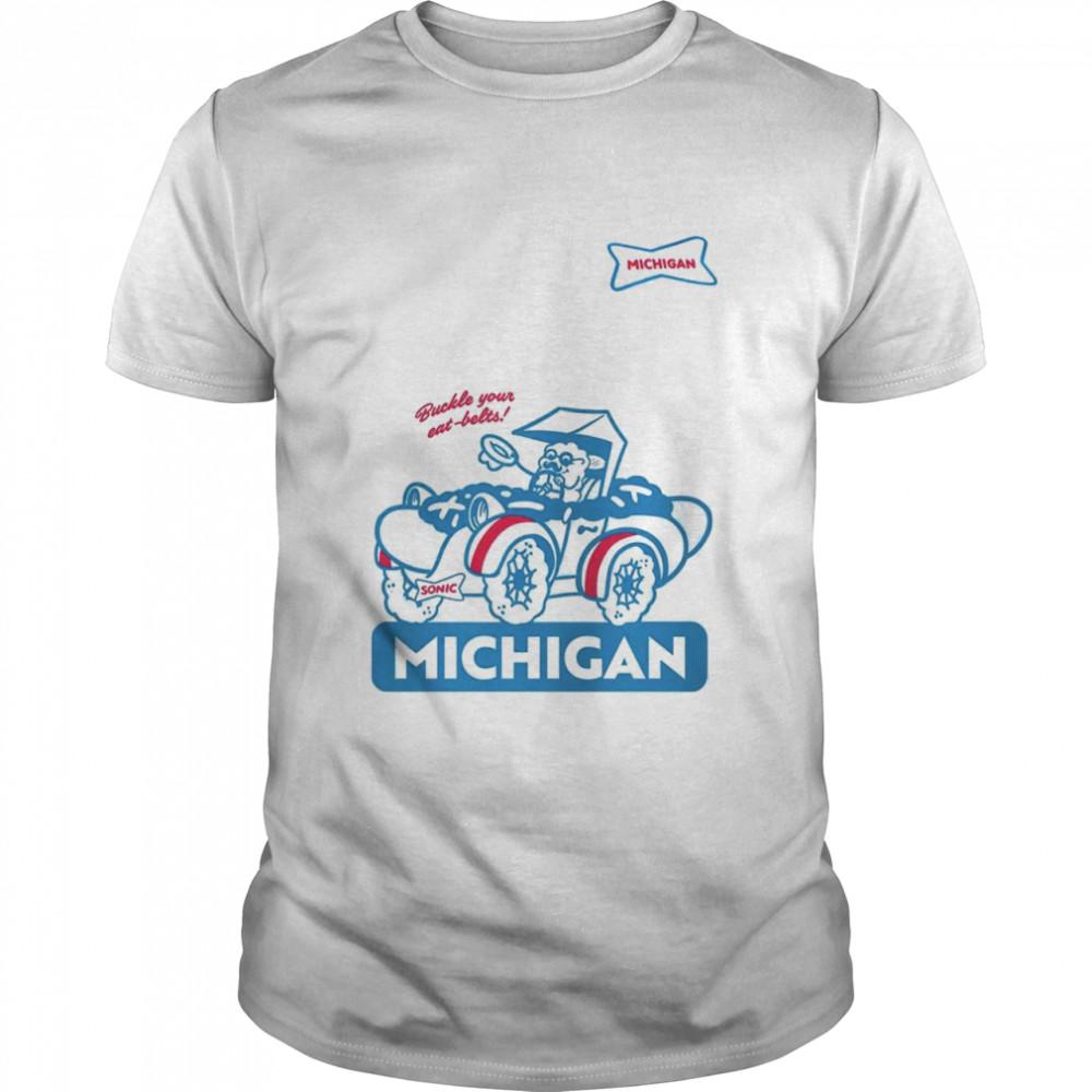 Sonic buckle your eat belts Michigan shirt Classic Men's T-shirt