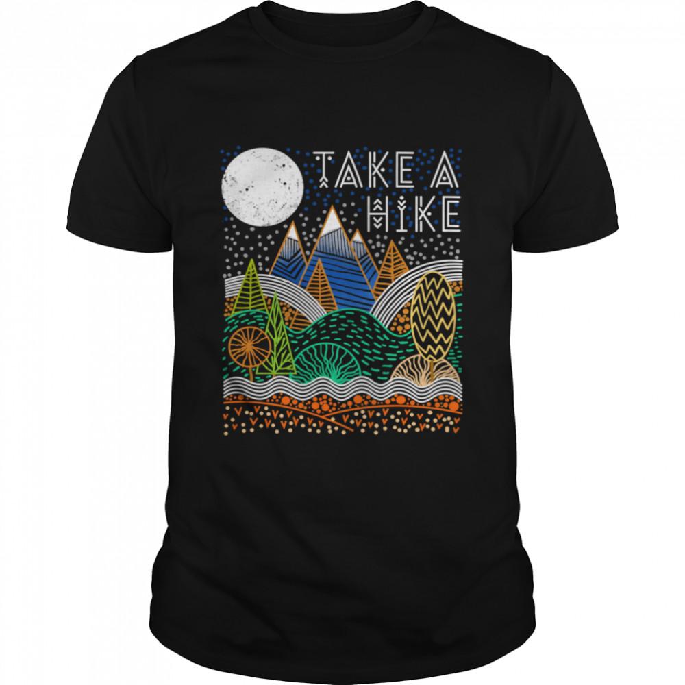 Take A Hike Nature Hiking Camping shirt