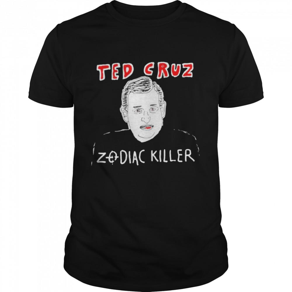 Ted Cruz Zodiac Killer shirt
