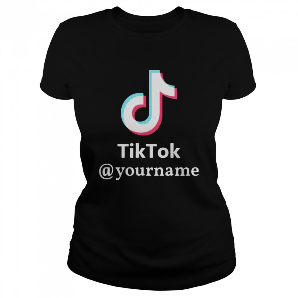Tiktok @yourname shirt Classic Women's T-shirt