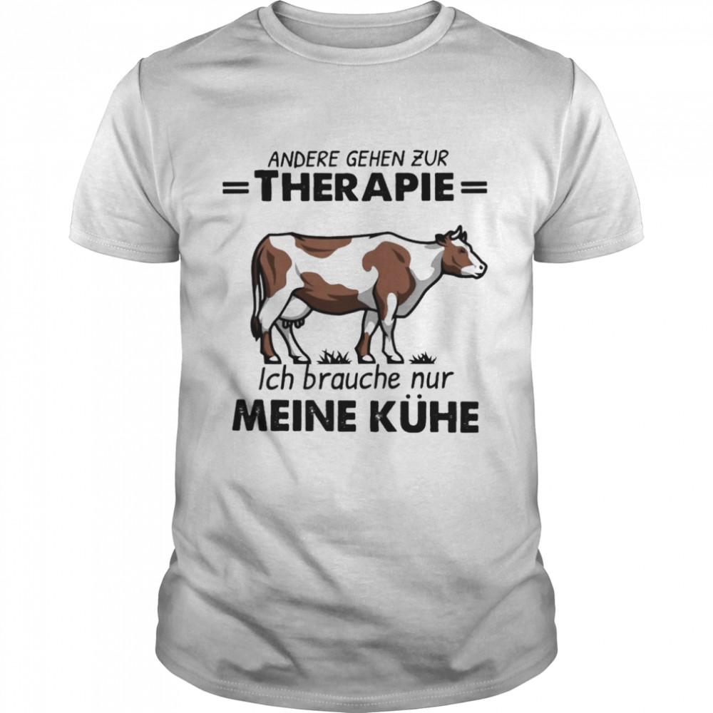 Cow therapie meine kuche shirt