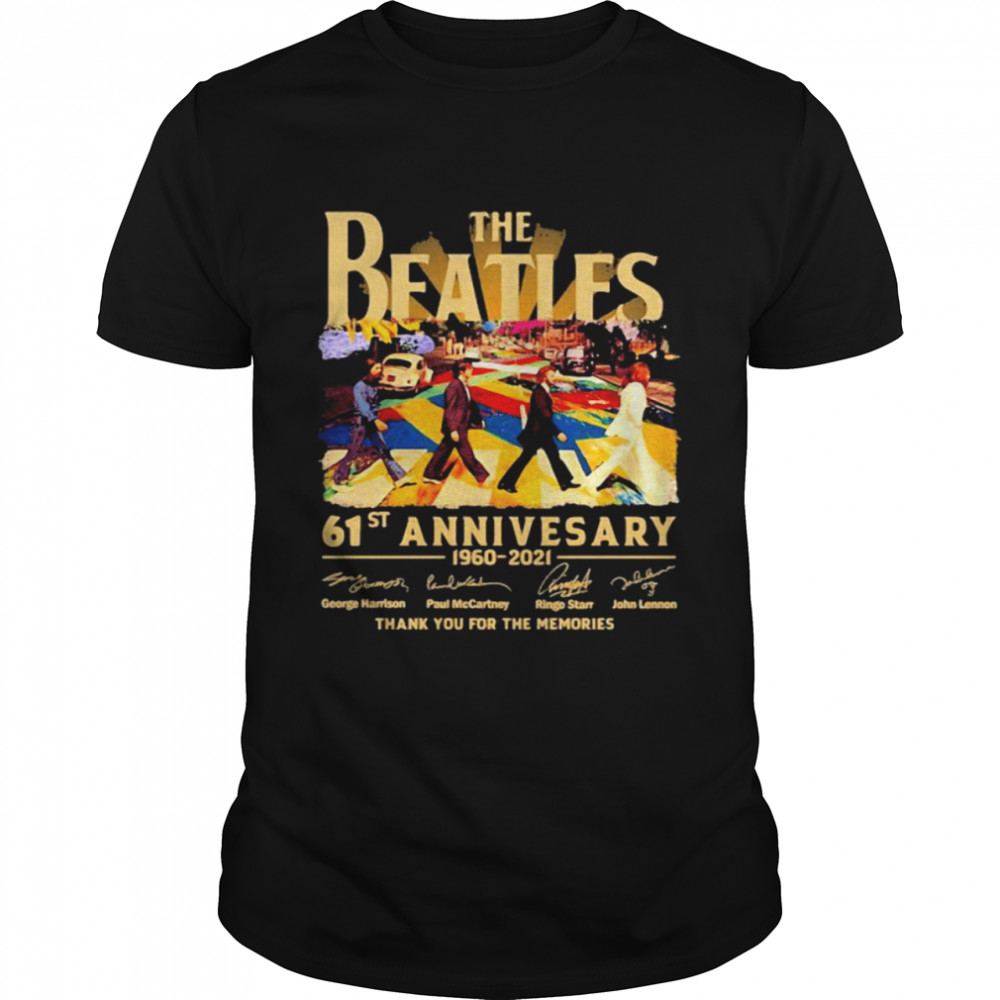 The Beatles 61st Anniversary 1960 2021 Thank You For The Memories Signature  Classic Men's T-shirt