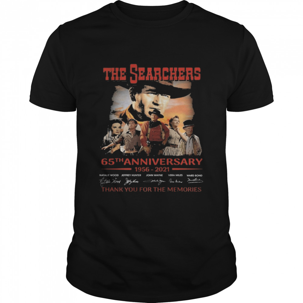 The Searchers 65th anniversary 1956 2021 signatures thank you for the memories shirt