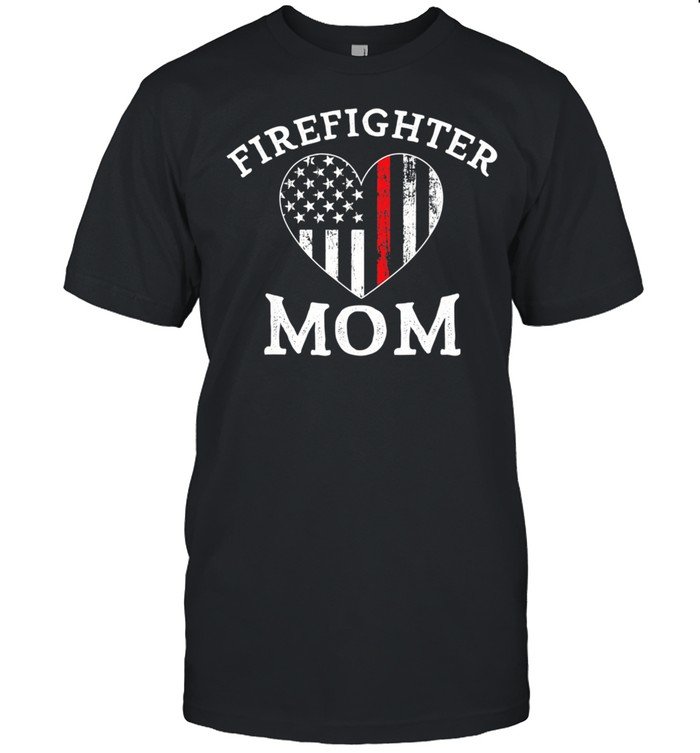 The Thin Red Line Flag Mother Day Shirt
