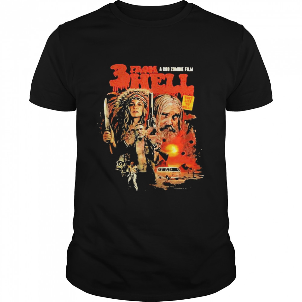 Three From A Rob Zombie Film Hell Devil's Rejects Shirt