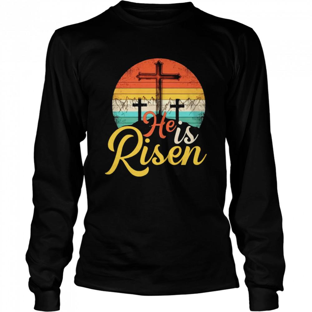 Jesus he is Risen vintage shirt Long Sleeved T-shirt