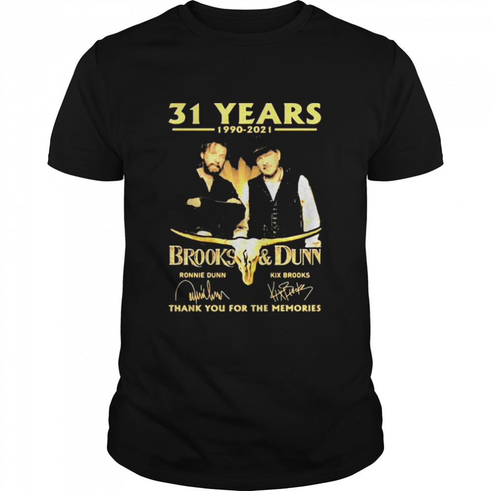 31 Years 1990 2021 Brooks And Dunn Thank You For The Memories Signature Shirt