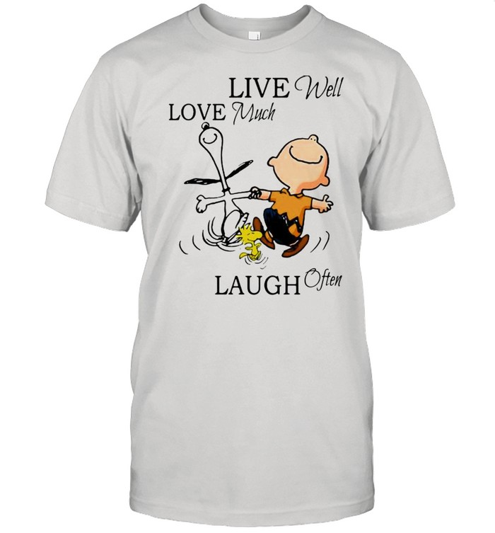Live Well Love Much Laugh Often Snoopy With Charlie Woodstock Shirt