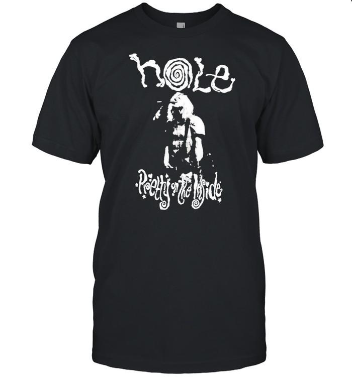 Hole Pretty On The Inside shirt