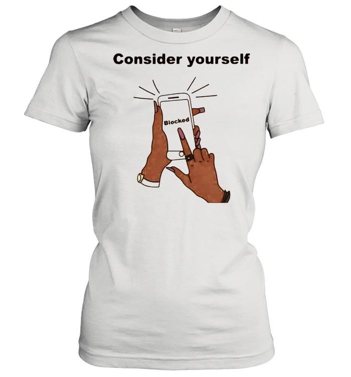 Smartphone consider yourself blocked shirt Classic Women's T-shirt