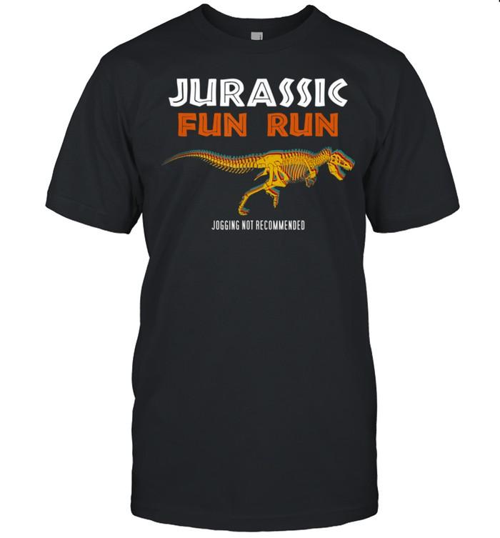 Jurassic Fun Run Trex Skeleton Jogging Not Recommended shirt