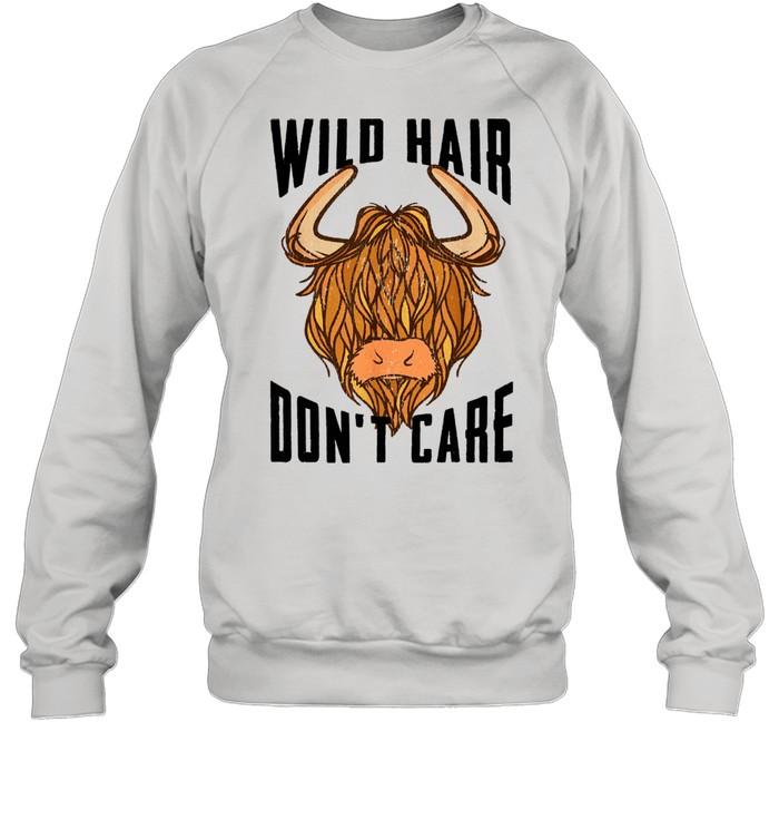 Cool Scottish Highland Cow Wild Hair Don't Care  Unisex Sweatshirt