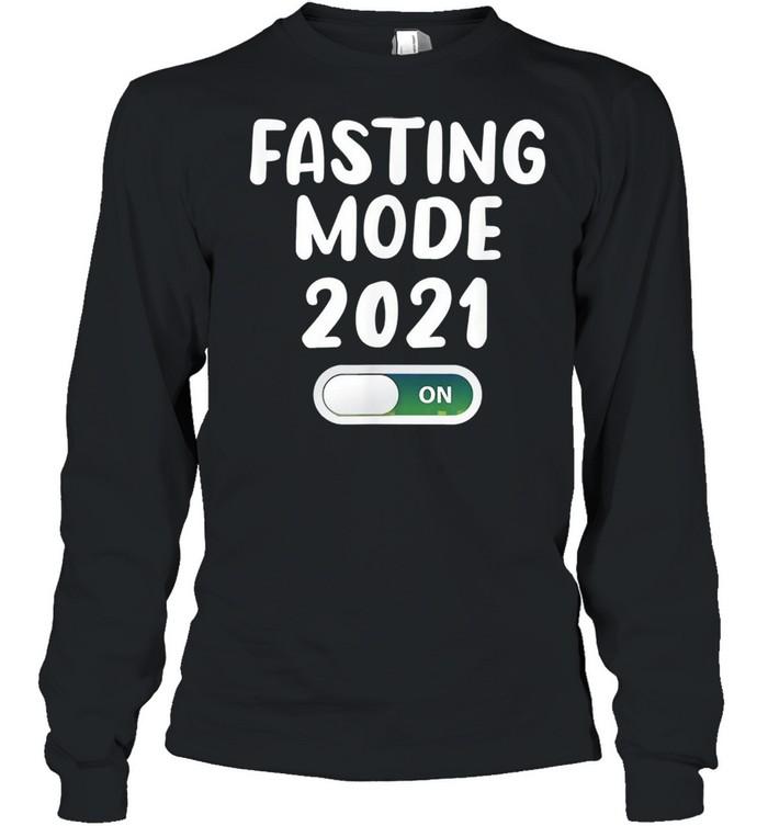 Ramadan fasting mode fasting muslim ramadan 2021 shirt Long Sleeved T-shirt