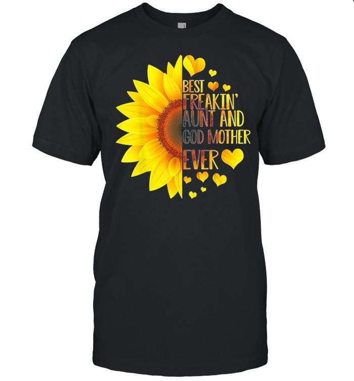 Sunflower Best Freakin Aunt And Godmother Ever shirt Classic Men's T-shirt